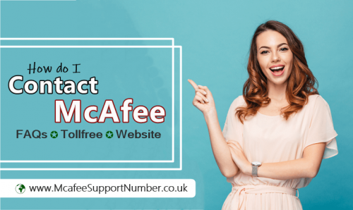 Anyone who is using McAfee security needs some help and looks for McAfee Support Number. There might be a number of sites you may see on Google while searching for McAfee customer service. McAfee customer service is available 24×7 and you can contact McAfee support through Email, Chat, Calling on Tollfree.  https://www.mcafeesupportnumber.co.uk/blog/how-do-i-contact-official-mcafee/