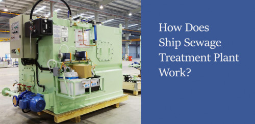 How-does-Ship-Sewage-Treatment-Plant-work.jpg