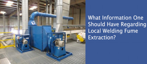 What-information-one-should-have-regarding-local-welding-fume-extraction.jpg